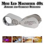 Μεγεθυντικός Φακός - Λούπα Κοσμημάτων 40x με LED & Ανίχνευση Πλαστών Χαρτονομισμάτων