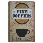 Διακοσμητική Μεταλλική Πινακίδα (20Χ30cm) Fine Coffees