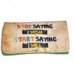 Καπνοθήκη Stop Saying i wish Start Saying i will